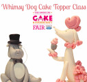 Whimsy Dog Topper Class